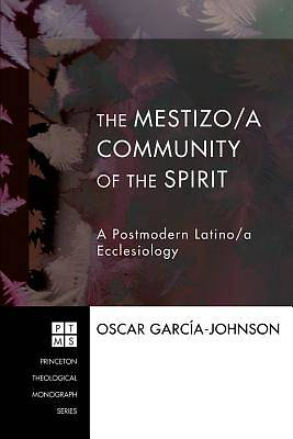 Picture of The Mestizo/A Community of the Spirit