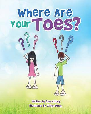Where Are Your Toes?