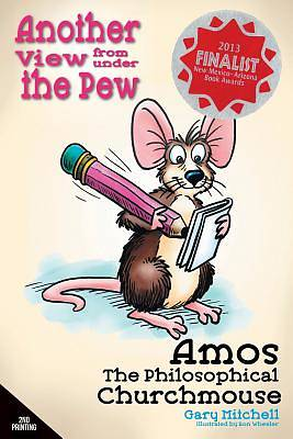 Amos the Philosophical Churchmouse