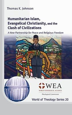 Picture of Humanitarian Islam, Evangelical Christianity, and the Clash of Civilizations