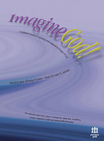 Imagine God! Choral Book