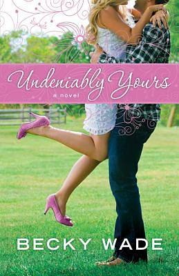 Picture of Undeniably Yours - eBook [ePub]