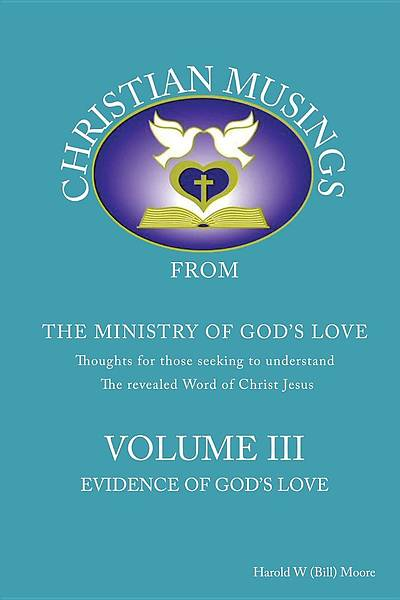 Christian Musings Evidence of Gods Grace