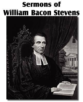 Sermons of William Bacon Stevens
