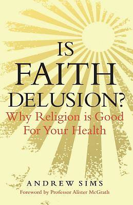 Picture of Is Faith Delusion?