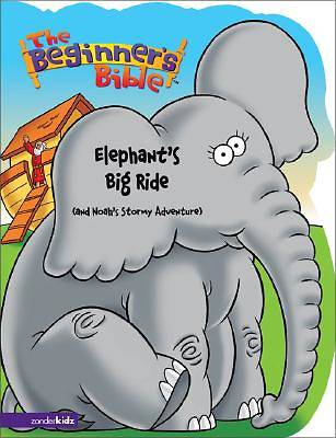 Picture of The Beginner's Bible - Elephant's Big Ride