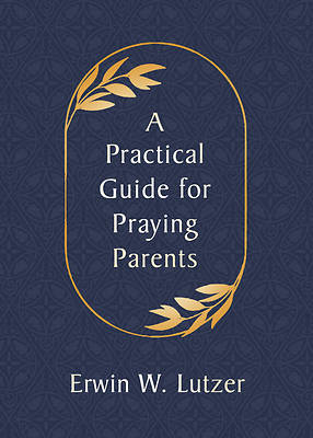 Picture of A Practical Guide for Praying Parents