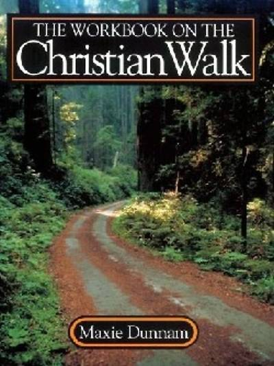 Workbook on the Christian Walk