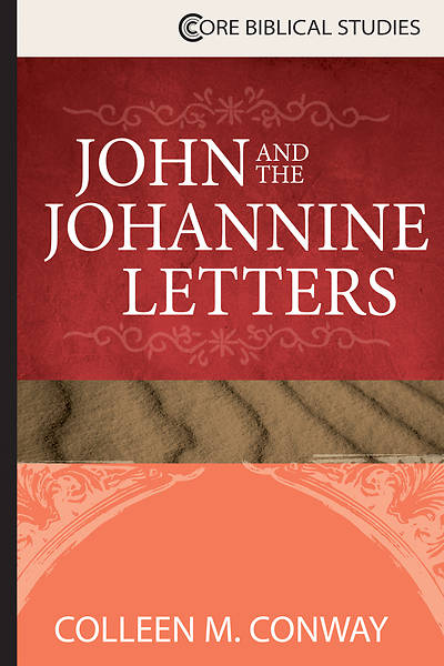 John and the Johannine Letters - eBook [ePub]