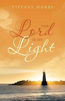 Picture of The Lord Is My Light