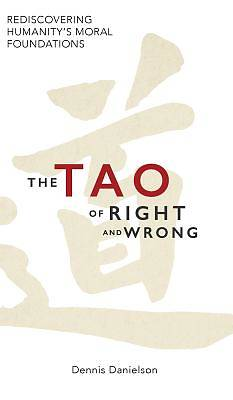 The Tao of Right and Wrong