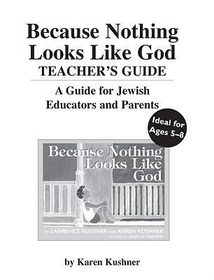 Because Nothing Looks Like God Teachers Guide