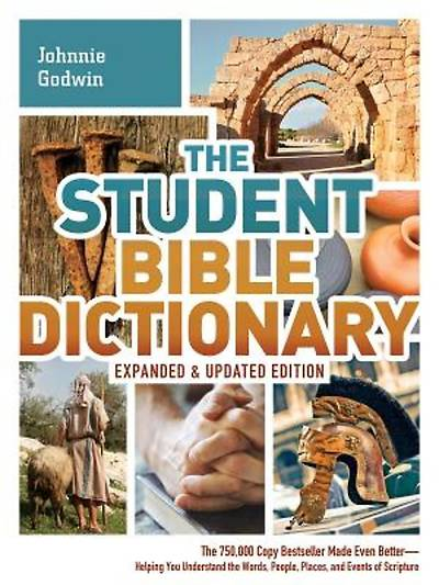 Picture of The Student Bible Dictionary--Expanded and Updated Edition