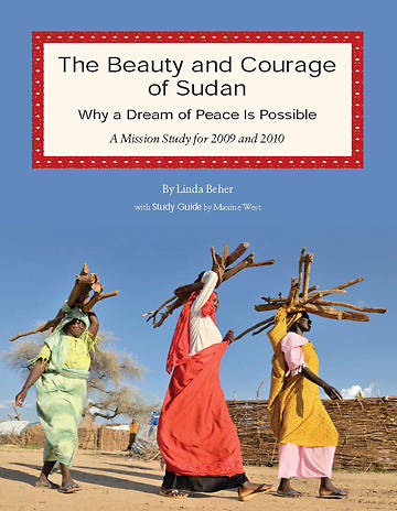 Picture of The Beauty and Courage of Sudan: Why a Dream of Peace is Possible