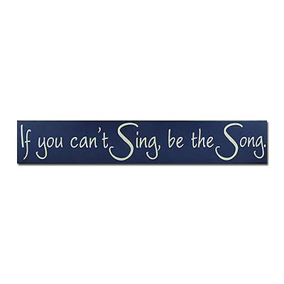 "Picture of ""If You Can't Sing"" Plaque"