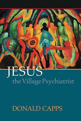 Picture of Jesus the Village Psychiatrist
