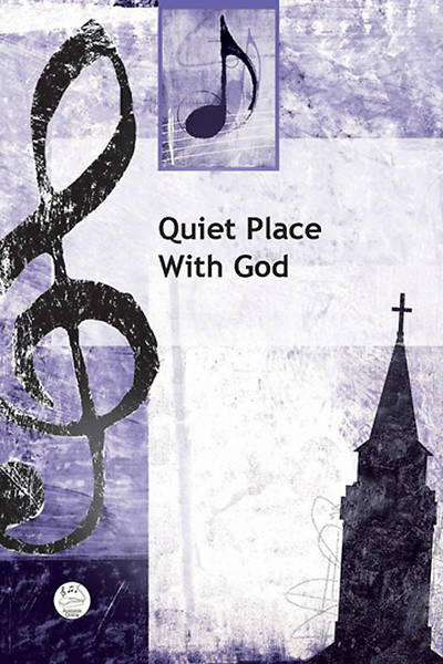 Picture of Quiet Place With God Anthem
