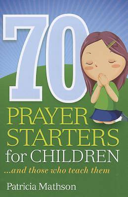 Picture of 70 Prayer Starters for Children