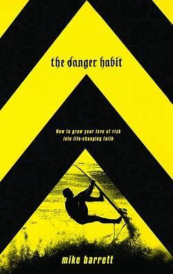 Picture of The Danger Habit