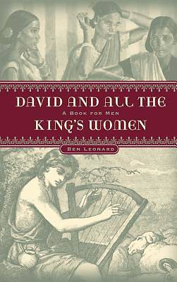 David...and All the Kings Women