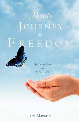 The Hearts Journey to Freedom