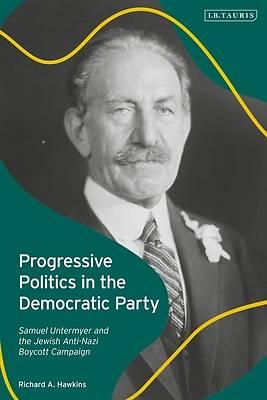 Picture of Progressive Politics in the Democratic Party
