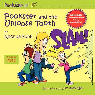 Pookster and the Unloose Tooth (W/ CD)