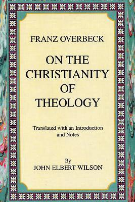 On the Christianity of Theology
