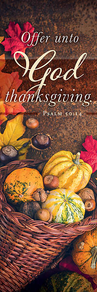 Picture of Offer Unto God Thanksgiving 2' X 6' Fabric Banner