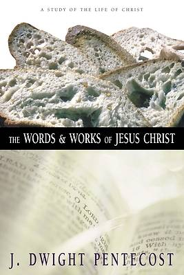 Picture of The Words and Works of Jesus Christ