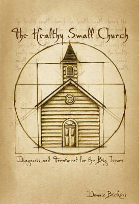 The Healthy Small Church
