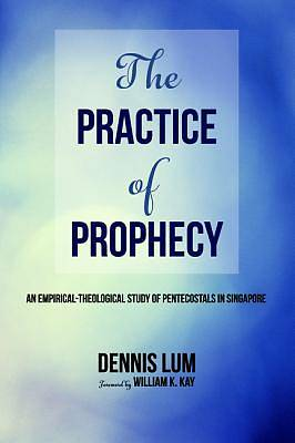 Picture of The Practice of Prophecy