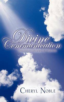 Divine Communication Through Dreams & Visions