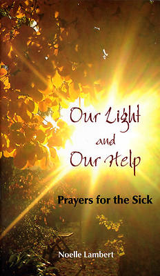 Our Light and Our Help
