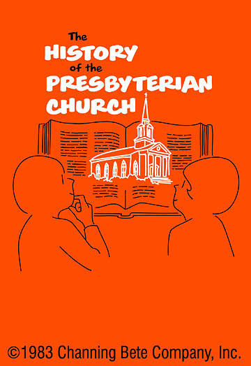 The History Of The Presbyterian Church