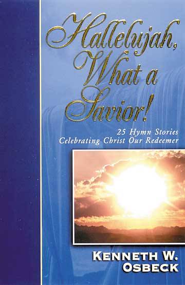 Hallelujah, What A Savior! with CD
