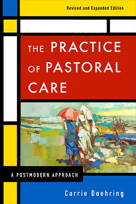 Picture of The Practice of Pastoral Care, Revised and Expanded Edition