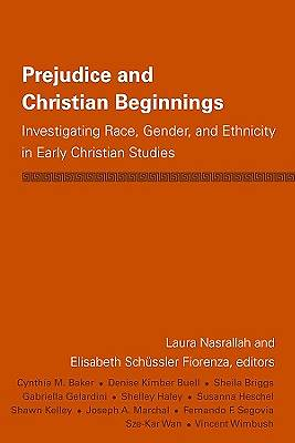 Prejudice and Christian Beginnings