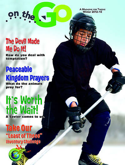 On the Go: A Magazine for Tweens Winter 2012-13