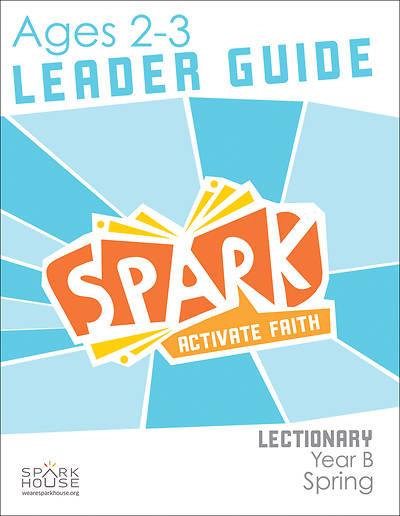 Picture of Spark Lectionary Ages 2-3 Leader Guide Year B Spring