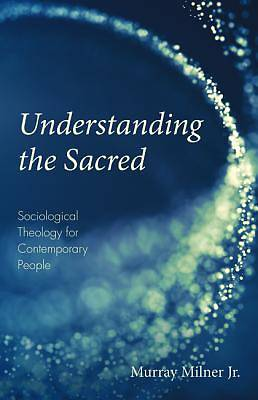 Picture of Understanding the Sacred