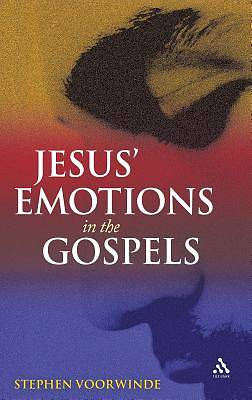 Picture of Jesus' Emotions in the Gospels