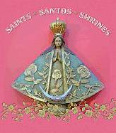Saints, Santos, and Shrines