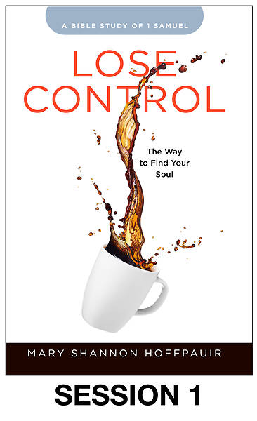 Picture of Lose Control - Women's Bible Study Streaming Video Session 1