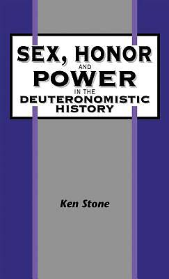 Picture of Sex, Honor, and Power in the Deuteronomistic History
