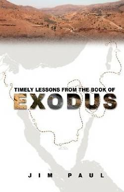 Picture of Timely Lessons from the Book of Exodus