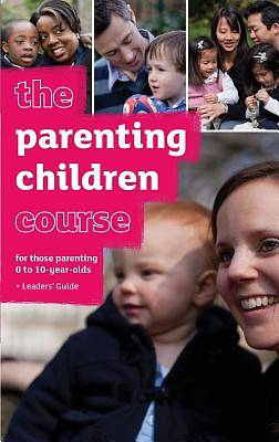 The Parenting Children Course Leaders Guide - Us Edition