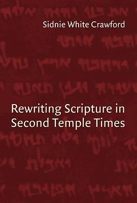 Picture of Rewriting Scripture in Second Temple Times