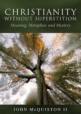 Christianity Without Superstition [ePub Ebook]