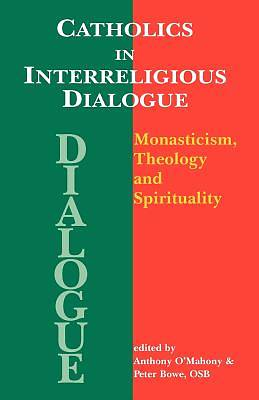 Catholics in Interreligious Dialogue